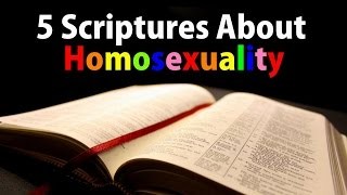Video 5 Scriptures About HOMOSEXUALITY   Does God Approve of GAYS? MP3, 3GP, MP4, WEBM, AVI, FLV November 2018