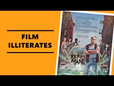 Film Illiterates | Repo Man (1984)