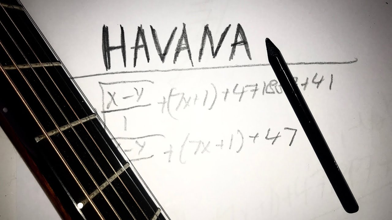 Havana played on pencil while playing it on guitar