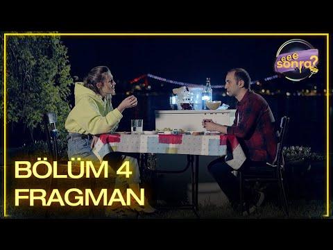 Eee Sonra 4. Bölüm Fragman