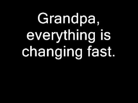 grandpa - I'm not meaning to 