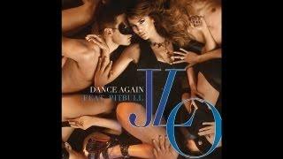 Jennifer Lopez  feat: Pitbull  'Dance Again'