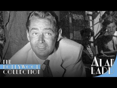 Alan Ladd: The True Quiet Man | The Hollywood Collection