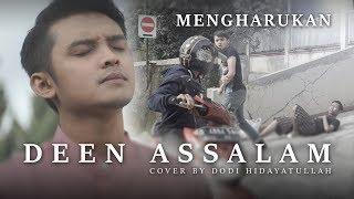 Video DEEN ASSALAM versi CERITA MENGHARUKAN   Cover by Dodi Hidayatullah MP3, 3GP, MP4, WEBM, AVI, FLV Juni 2018