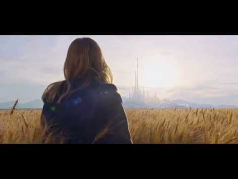 Tomorrowland A World Beyond Official Trailer