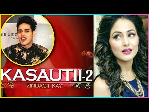 Priyank Sharma Comments On Hina Khan in Kasautii Z