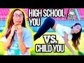 High School You Vs. Child You!