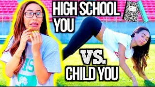 High School You Vs. Child You! | MyLifeAsEva