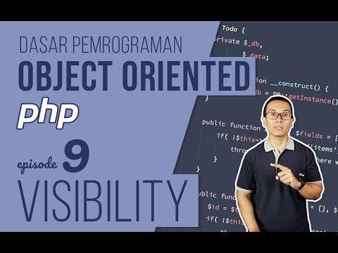 OOP DASAR pada PHP #9 - Visibility