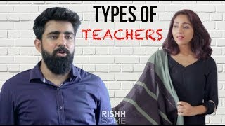 Video TYPES OF TEACHERS WE ALL HAVE | Rishhsome MP3, 3GP, MP4, WEBM, AVI, FLV Januari 2018