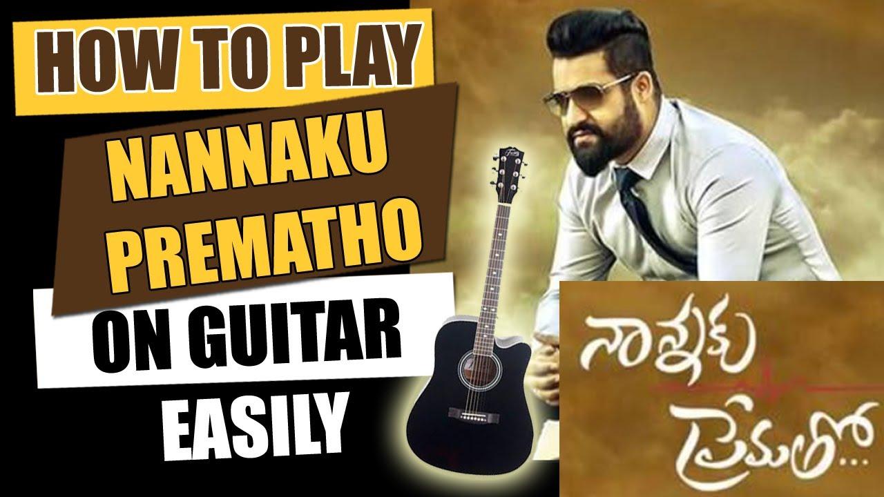 Nannaku Prematho – Guitar Tutorial – Telugu Guitar Songs