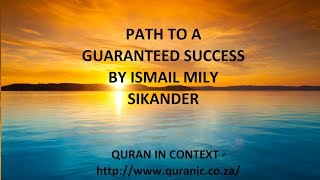Path to A Guaranteed success By Ismail Mily Sikander