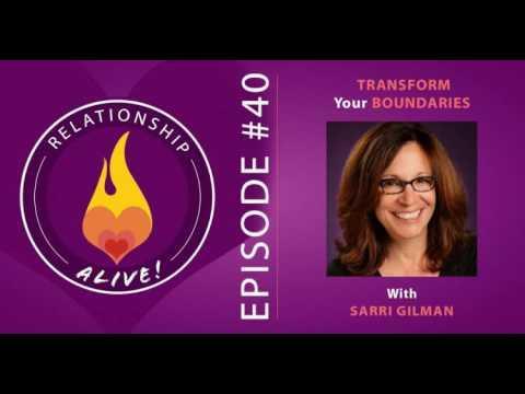 40: Transform Your Boundaries with Sarri Gilman