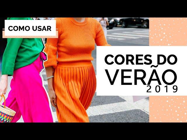 TENDÊNCIAS DE VERÃO 2019 - CORES VIBRANTES! MARI FLOR - Closet da Mari