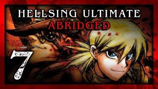 Hellsing Ultimate Abridged Episode 07 - TeamFourStar