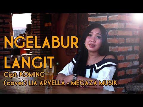 NGELABUR LANGIT (cover) LIA ARVELLA - MEGAZA MUSIK (OFFICIAL MUSIK VIDEO COVER)