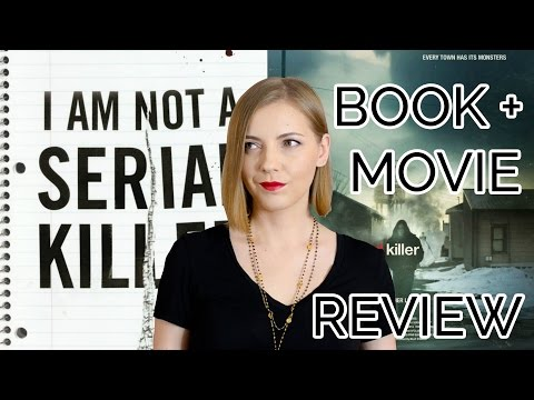 I Am Not A Serial Killer | Book + Movie Review