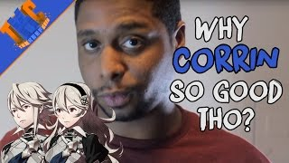 Why Corrin So Good Tho??!