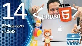 Curso De HTML5 - 14 - Efeitos Visuais Em CSS3 - By Gustavo Guanabara