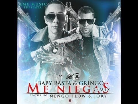Me Niegas (Remix) – Baby Rasta y Gringo Ft Ñengo Flow y Jory