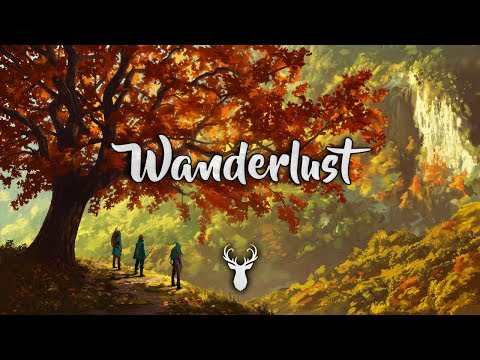 Wanderlust | Chillstep Mix