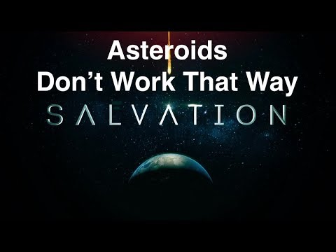 """Salvation"" - Asteroids Don't Work Like That!"