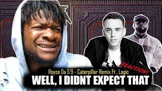 Royce Da 5'9 ft. Logic - Caterpillar Remix (ft. King Green) REACTION!