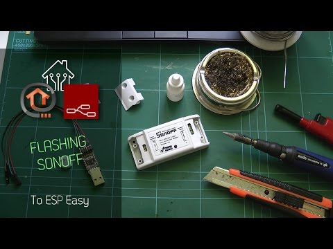How to flash Sonoff to ESP Easy firmware