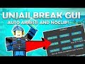[UNJAILBREAK] UPDATED JAILBREAK GUI (Working) AUTO ARREST, NOCLIP, BTOOLS,  AND  MORE! (Dec 29)