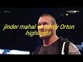 Jinder mahal vs randy Orton highlights match waptubes