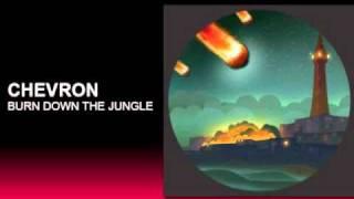 Download Lagu Chevron - Burn Down The Jungle! Mp3