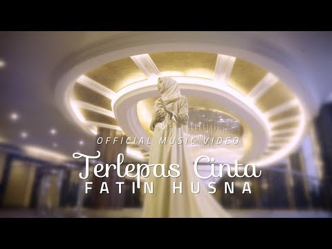 Fatin Husna - Terlepas Cinta ( Official Music Video with lyric )