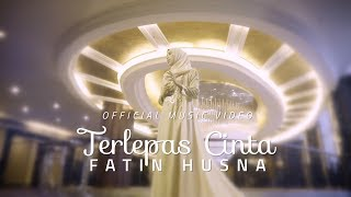 Video Fatin Husna - Terlepas Cinta ( Official Music Video with lyric ) MP3, 3GP, MP4, WEBM, AVI, FLV Oktober 2018