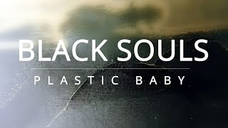 Video Black Souls - Plastic baby (rehearsal clip)
