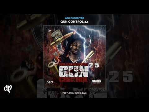 WillThaRapper - Out Da Way [Gun Control 2.5]