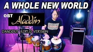 Download Lagu A Whole New World (Ost Aladdin) dangdut version Mp3