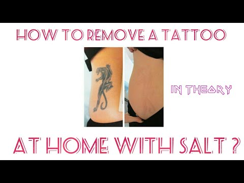 How To Remove A Tattoo At Home With Salt ?