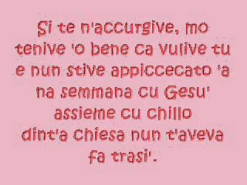 , title : 'Gigi D'Alessio - Si t'ha lassato (testo)'