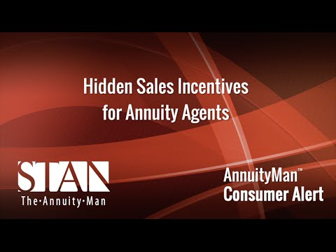 Hidden Sales Incentives for Annuity Agents