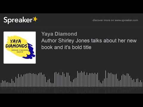 Author Shirley Jones talks about her new book and it's bold title (made with Spreaker)