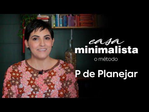 CASA MINIMALISTA | o método ep01 | Como funciona o método PASSA? P de Planejar