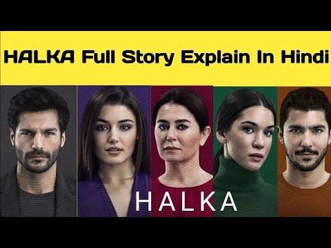 Halka Full Story Explained In Hindi   Halka Turkish Drama   Hande Ercel Drama