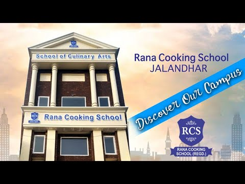 RANA COOKING SCHOOL JALANDHAR - DISCOVER OUR CAMPUS