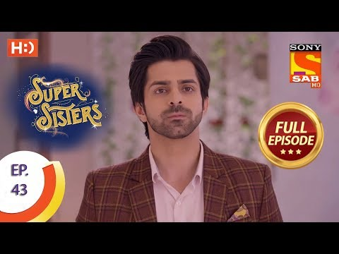 Super Sisters - Ep 43 - Full Episode - 3rd October, 2018
