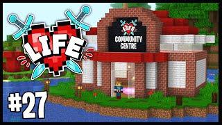 THE X LIFE COMMUNITY CENTRE!!   Minecraft X Life SMP   #27