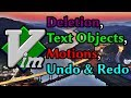 Learn Vim: Deletion, Text Objects, Motions, Undo & Redo