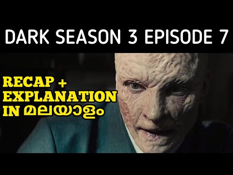 Dark Season 3 Episode 7 - Recap & Explained In Malayalam