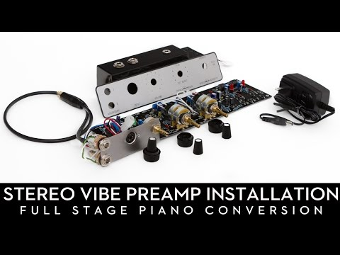 Stereo Vibe Preamp Installation [Full Stage Conversion] видео