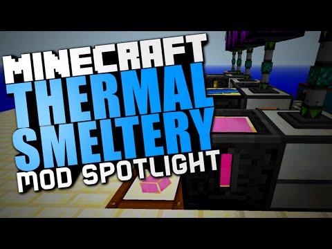 Thermal Smeltery Mod Spotlight