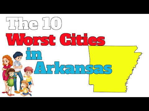 The 10 Worst Cities In Arkansas Explained